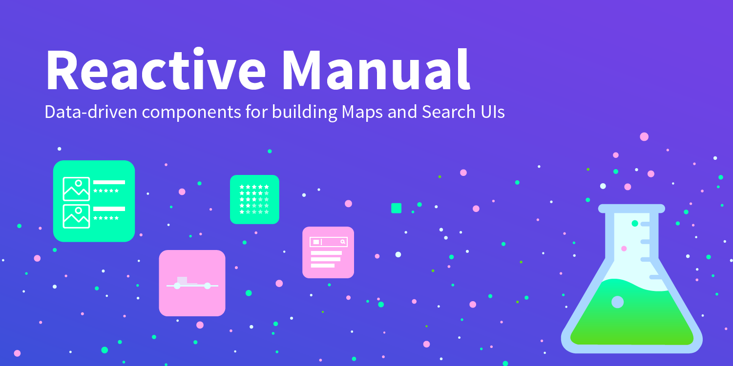 Reactive Manual - React components for building Search UIs